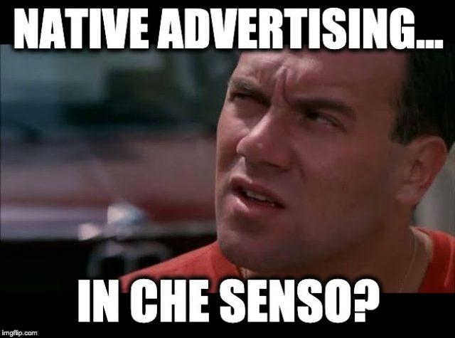 Cos'è Il Native Advertising