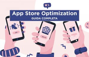 App Store Optimization guida Completa