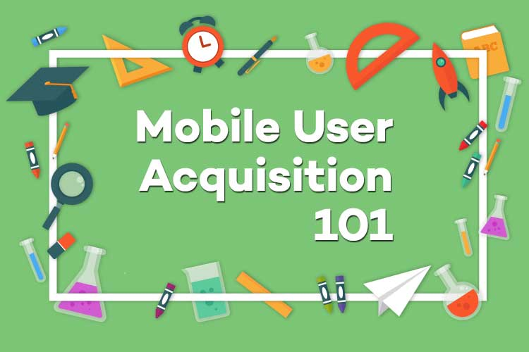 training mobile user acqusition