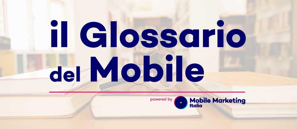 Glossario Mobile Marekting
