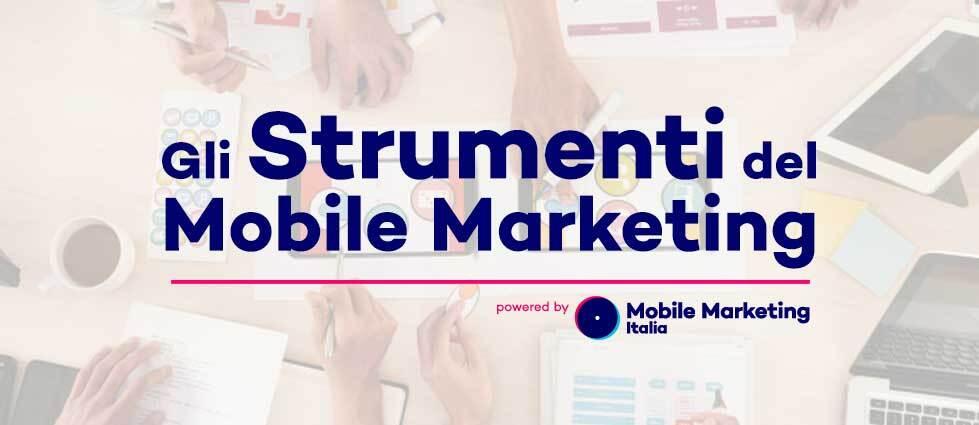 Strumenti del Mobile Marketing